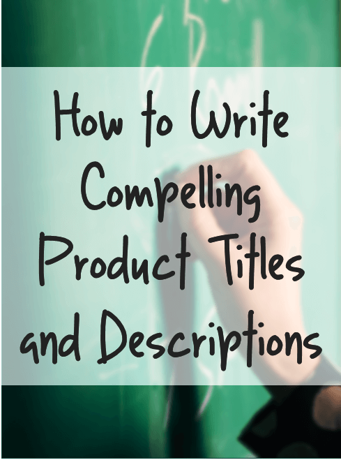 Thinking Outside The Sandbox: Business how-to-write-product-titles-and-descriptions How to Write Compelling Product Titles and Descriptions All Posts Small Business  selling sell product how to get posts noticed