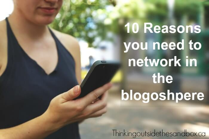 Thinking Outside The Sandbox: Business network 10 Reasons Why You Need To Network In The Blogosphere All Posts Blogging  how to blog blogosphere blogging blogger blog