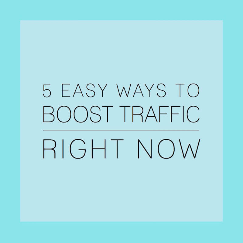 5 Easy Ways to Boost Traffic