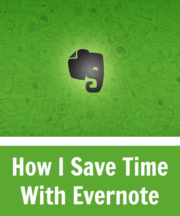 Thinking Outside The Sandbox: Business How-I-Save-Time-With-Evernote-Manging-Time How I Save Time With Evernote - Making Life Easier Blogging Small Business TOTS Business  evernote app