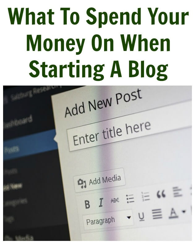 What To Spend Your Money On When Starting A Blog