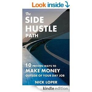 The Side Hustle Path: 10 Proven Ways to Make Money Outside of Your Day Job eBook