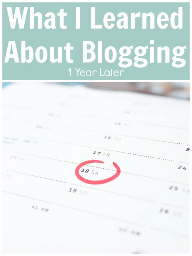 What I Learned About Blogging - 1 Year Later