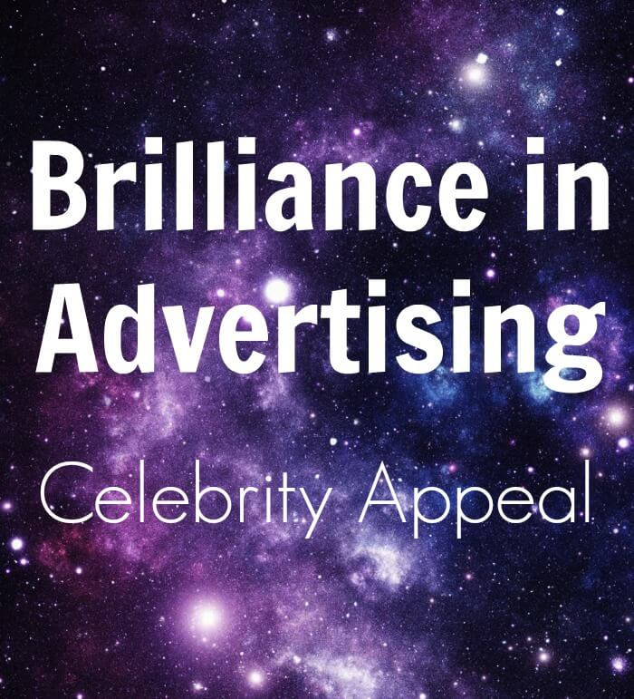 Thinking Outside The Sandbox: Business Brilliance-in-Advertising-Celebrity-Appeal Brilliance in Advertising: Celebrity Appeal All Posts Small Business TOTS Business  marketing how to business advice business