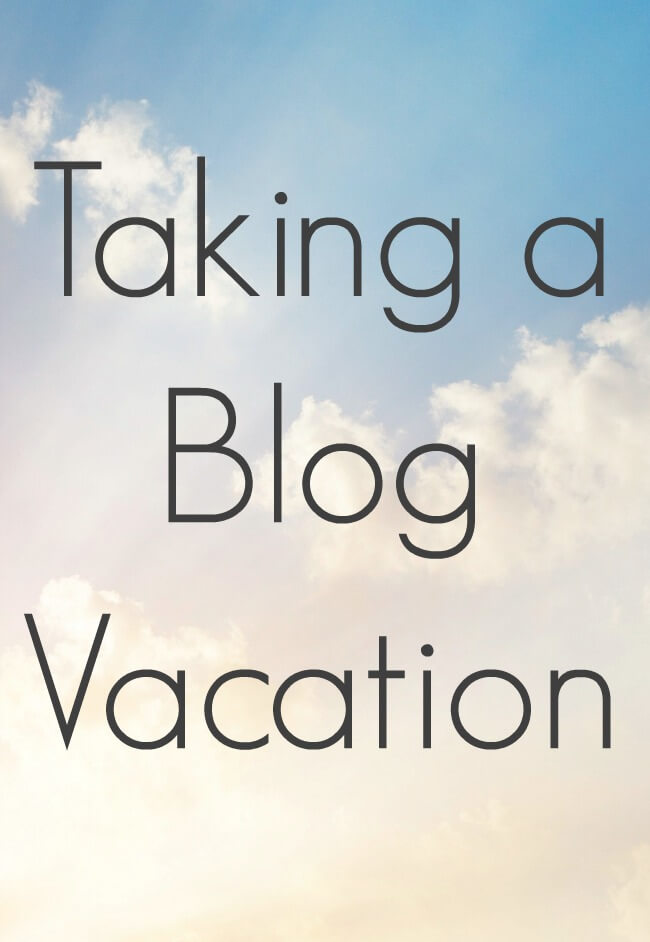 Thinking Outside The Sandbox: Business Taking-a-Blog-Vacation Taking a Blog Vacation Blogging TOTS Business  vacation stress blogging tips blogging help blogging burn out blogging