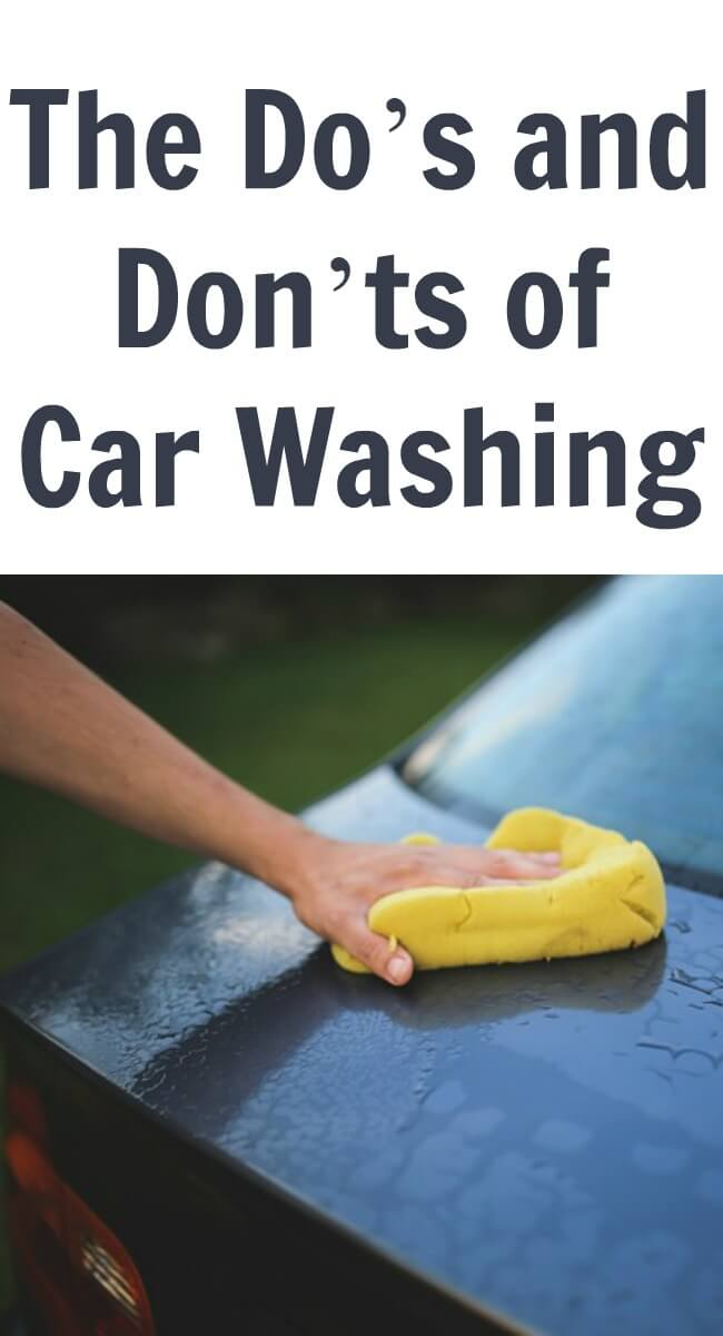 If you think washing your car is nothing more than a vanity thing, think again. Here are some do's and don'ts of car washing