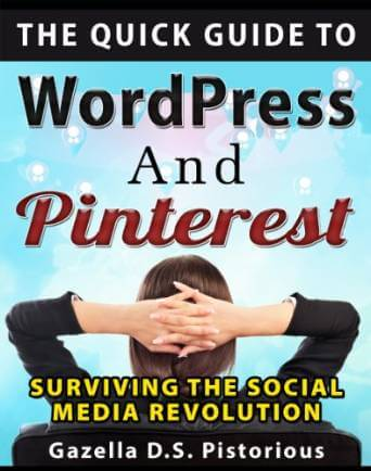 FREE The Quick Guide to WordPress and Pinterest eBook
