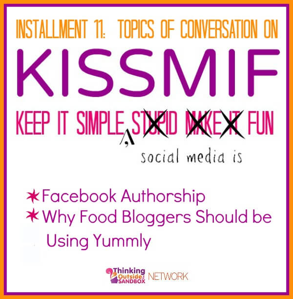 Thinking Outside The Sandbox: Business kissmif11-facebook-yummly KISSMIF #11:  Facebook Authorship and Using Yummly All Posts Social Media TOTS Business  yummly social media kissmif Facebook