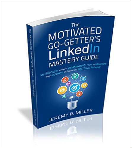 Thinking Outside The Sandbox: Business 51BR1gr5n0L._SX444_BO1204203200_ FREE The Motivated Go-Getter's LinkedIn Mastery Guide eBook Free eBooks