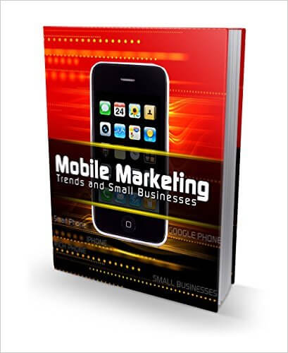 Thinking Outside The Sandbox: Business 51W-SNqxMzL._SX407_BO1204203200_ FREE Mobile Marketing Trends and Small Businesses eBook Free eBooks