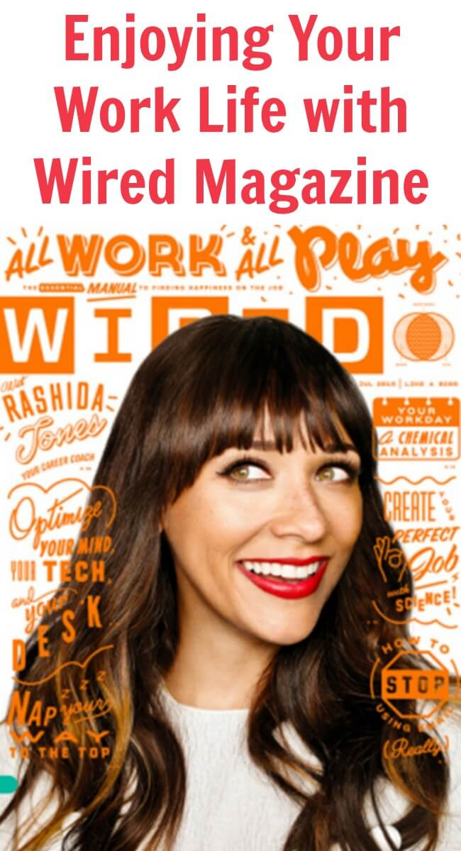 Thinking Outside The Sandbox: Business Enjoying-Your-Work-Life-with-Wired-Magazine Enjoying Your Work Life with Wired Magazine Small Business TOTS Business  work life balance wired magazine wired at work rashida jones office bot enjoy your work