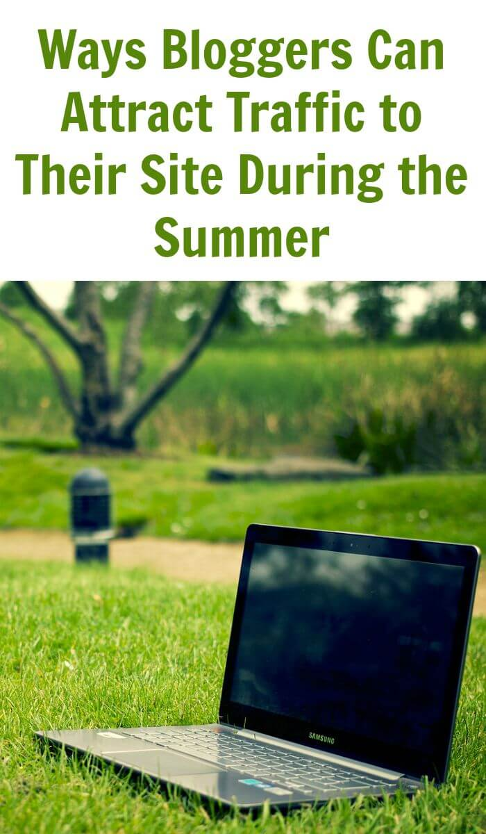 Thinking Outside The Sandbox: Business Ways-Bloggers-Can-Attract-Traffic-to-Their-Site-During-the-Summer Ways Bloggers can Attract Traffic to Their Site During the Summer Blogging Free eBooks Motivation Small Business TOTS Business  Build Traffic blogging blog traffic