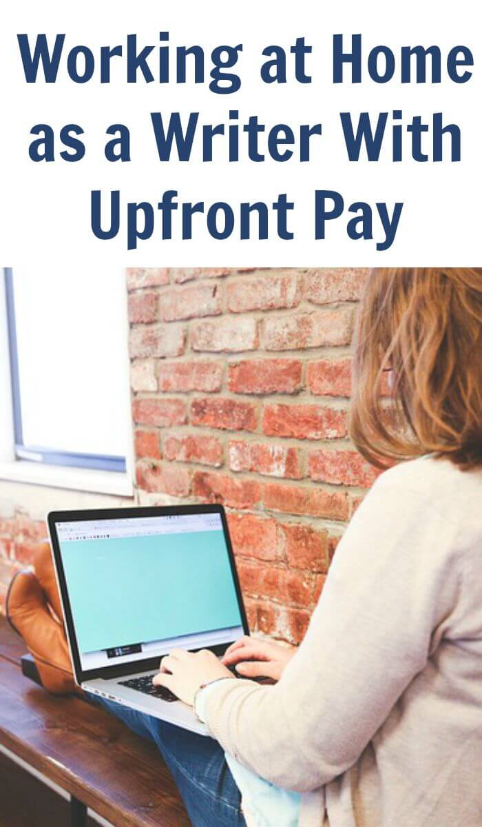 Working at Home as a Writer- With Upfront Pay- Part 1
