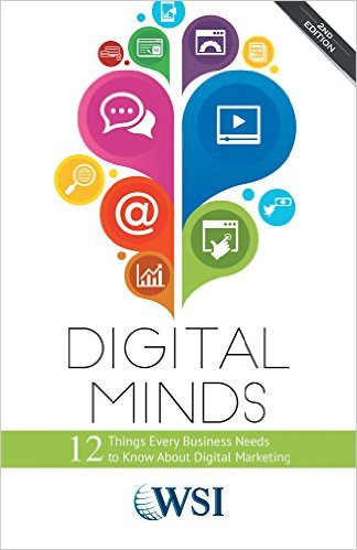 FREE Digital Minds: 12 Things Every Business Needs to Know About Digital Marketing eBook