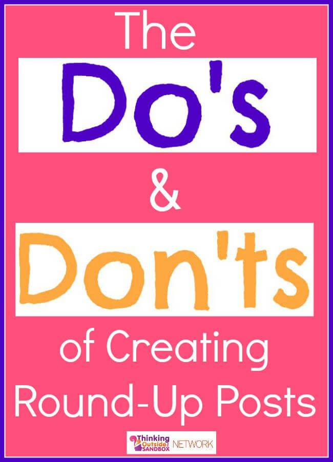 Thinking Outside The Sandbox: Business dos-and-donts Do and Don'ts of Round-up Posts All Posts Blogging  how to blogging