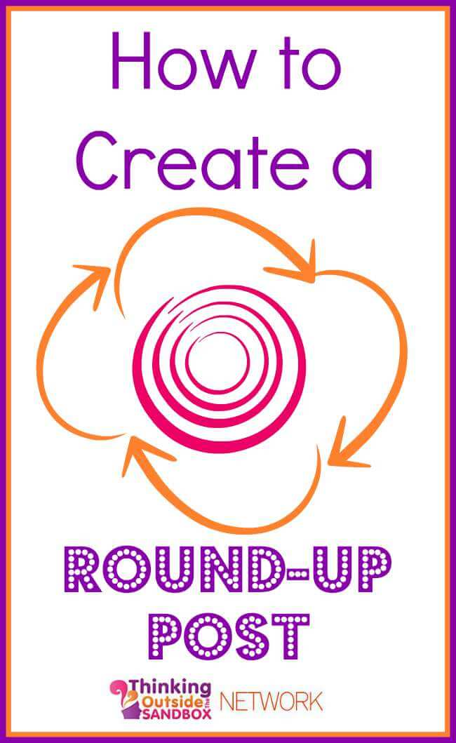 Here is a step -by-step tutorial on how to make a fantastic round-up post.