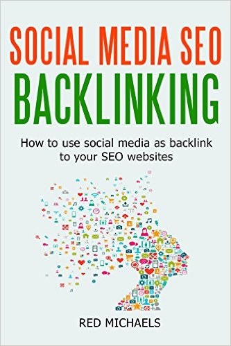 FREE SOCIAL MEDIA SEO BACKLINKING Late 2015 Edition eBook