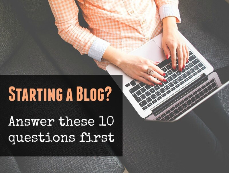 Thinking Outside The Sandbox: Business startablog Starting a Blog? Answer These 10 Questions First All Posts Blogging TOTS Business  Questions blogging birth of a blog