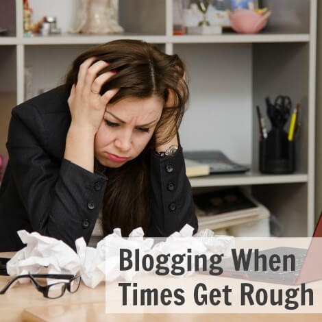 Thinking Outside The Sandbox: Business Blogging-When-Times-Get-Rough Blogging When Times Get Rough - Sandbox To Success Episode 038 All Posts Blogging Podcast TOTS Business  sandbox to success podcast