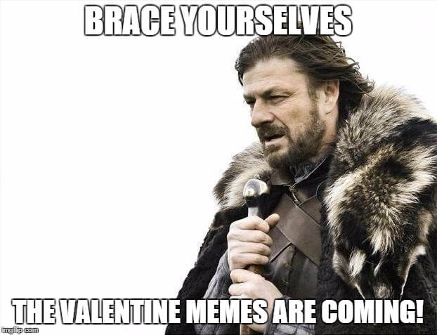 Thinking Outside The Sandbox: Business v3 5 Hilarious Valentine Memes You Can Steal for Social Media All Posts Social Media  valentine memes valentine humor