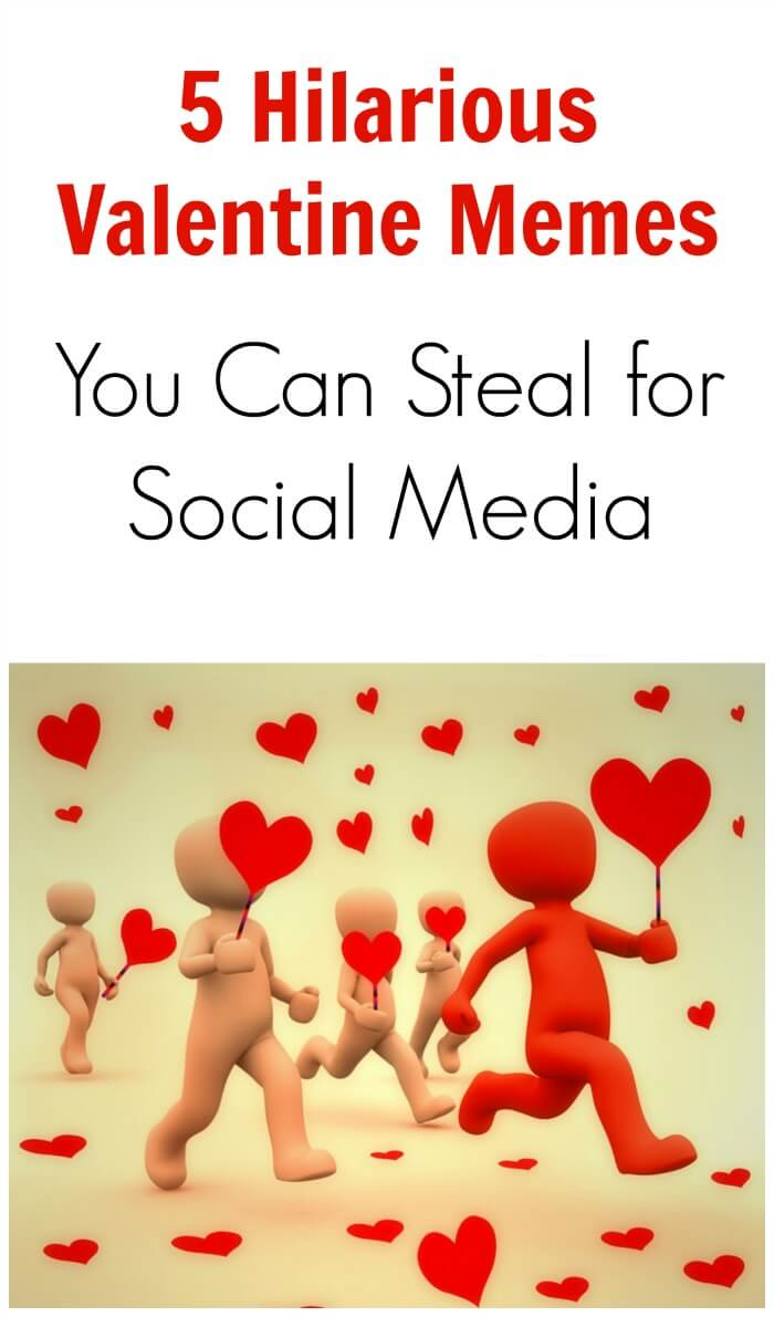 Thinking Outside The Sandbox: Business valentinememes 5 Hilarious Valentine Memes You Can Steal for Social Media All Posts Social Media  valentine memes valentine humor