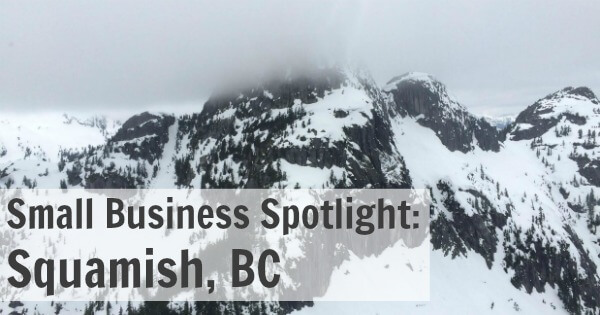 Small Business Spotlight Squamish, BC
