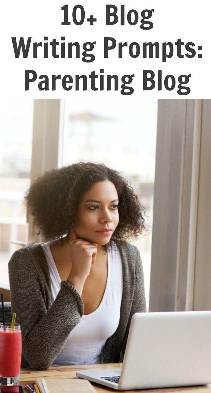 Thinking Outside The Sandbox: Business 10-Blog-Writing-Prompts-Parenting-Blog 10+ Blog Writing Prompts: Parenting Blog All Posts Blogging TOTS Business  parenting blog writing prompts