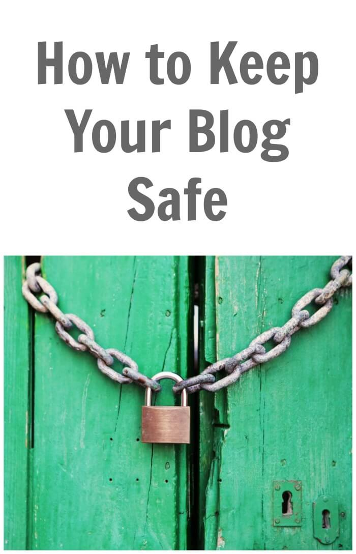 Hot to Keep your Blog Safe