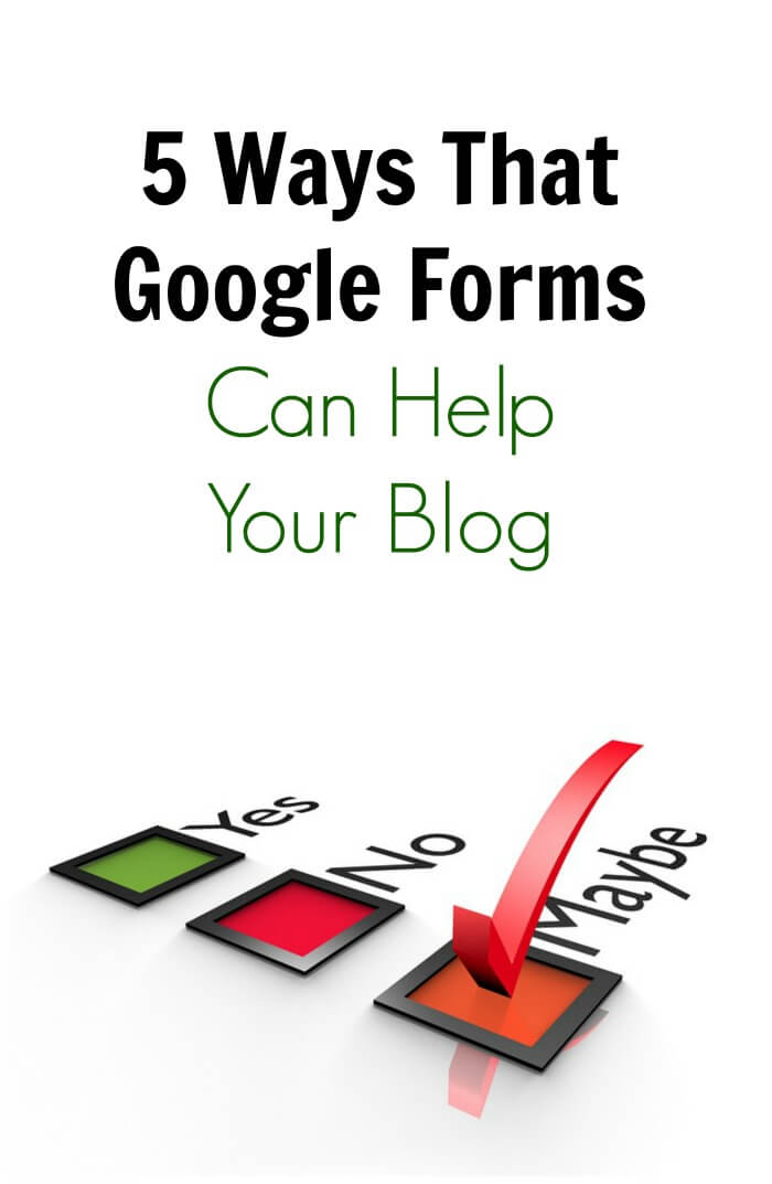 Thinking Outside The Sandbox: Business forms 5 Ways Google Forms Can Help Your Blog All Posts Blogging Small Business TOTS Business  Google Forms google blogging advice blogging blog