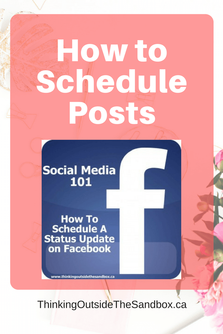 Thinking Outside The Sandbox: Business How-To-Schedule-Posts-On-Facebook How To Schedule Posts On Facebook All Posts Small Business Social Media TOTS Business  how to Facebook