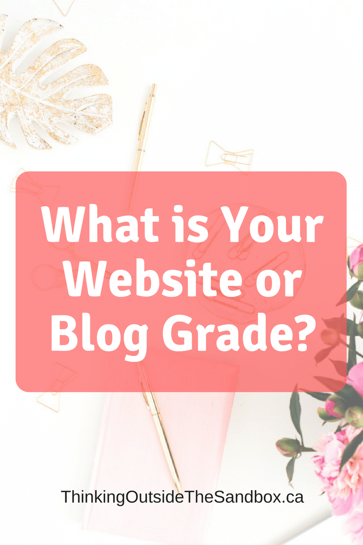 Thinking Outside The Sandbox: Business What-is-Your-Website-or-Blog-Grade_ What is Your Website or Blog Grade? All Posts Blogging Small Business TOTS Business  website Speed up your website quick tip boost traffic blog traffic