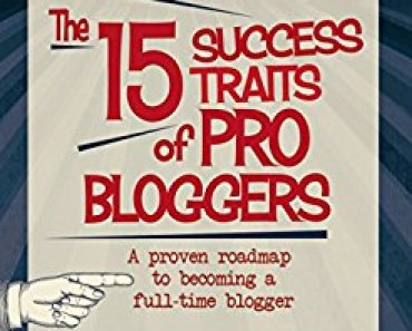 Thinking Outside The Sandbox: Business 15-Success-Traits-370x297 The 15 Success Traits of Pro Bloggers eBook Blogging Free eBooks  success eBooks