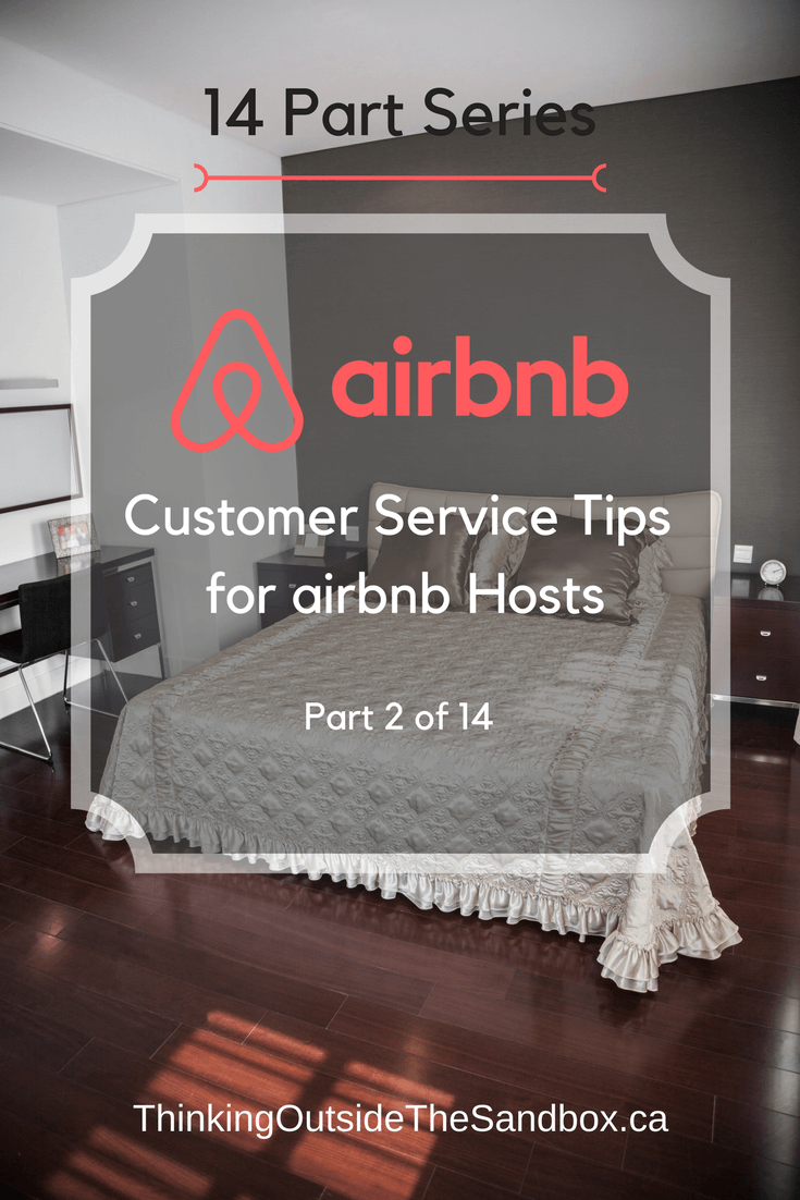 Customer Service Tips for Airbnb Hosts is Part 2 of our 14 Part Series