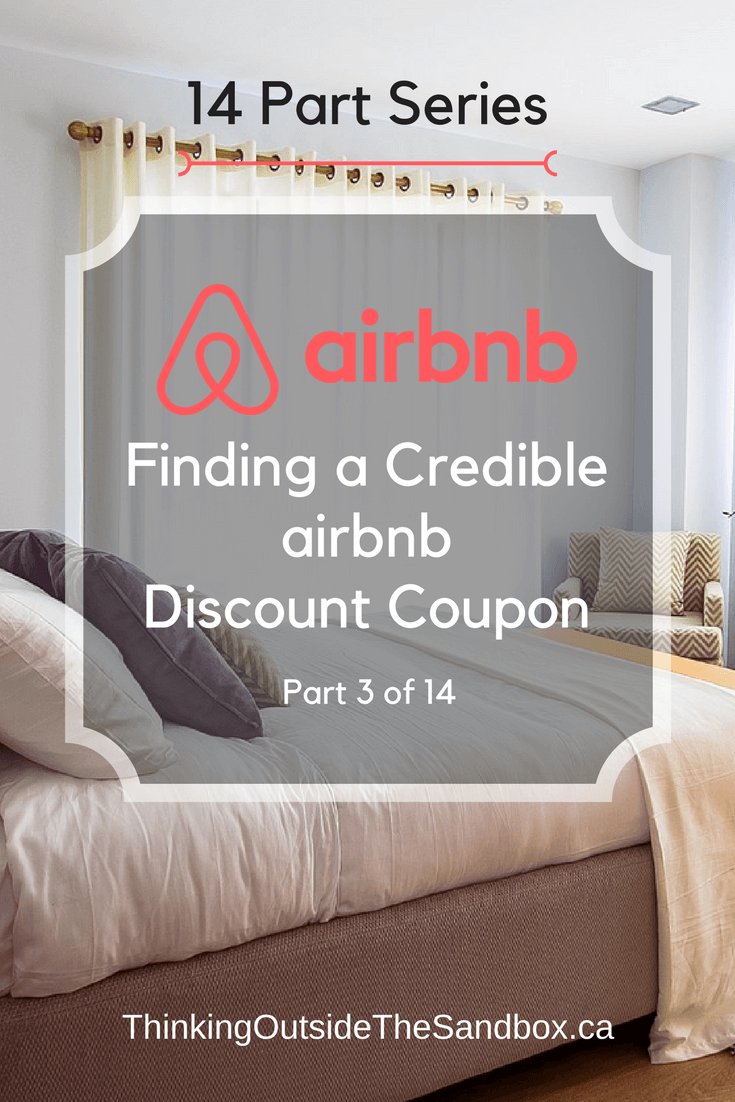 Finding a Credible Airbnb Discount Coupon is Part 3 of our 14 Part Series.