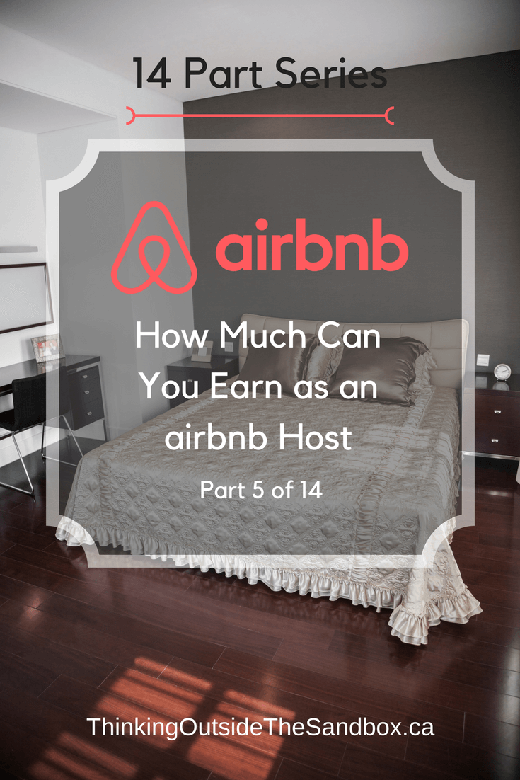 How Much Can You Earn as an Airbnb Host? This is Part 5 of a 14 Part Series.