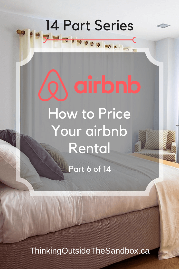 Thinking Outside The Sandbox: Business 06-airbnb-How-to-Price-your-airbnb-rental How to Price Your Airbnb Rental AirBNB All Posts Blogging Finances Small Business TOTS Business  wahms wahm AirBNB