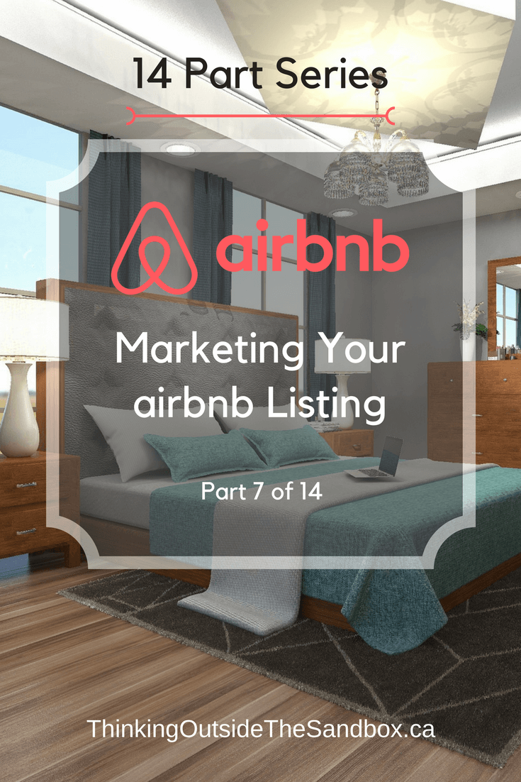 Thinking Outside The Sandbox: Business 07-airbnb-Marketing-your-airbnb-Listing Marketing Your Airbnb Listing Online AirBNB All Posts Blogging Finances Small Business TOTS Business  wahms wahm AirBNB