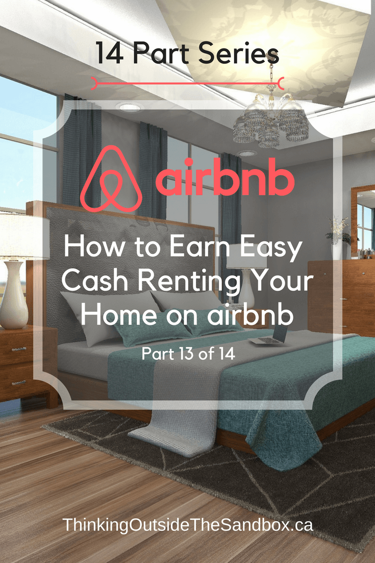 Thinking Outside The Sandbox: Business 13-airbnb-How-to-Earn-Easy-Cash-Renting-Your-Home-on-AirBNB How to Earn Easy Cash Renting Your Home on Airbnb AirBNB All Posts Small Business TOTS Business  wahms wahm AirBNB