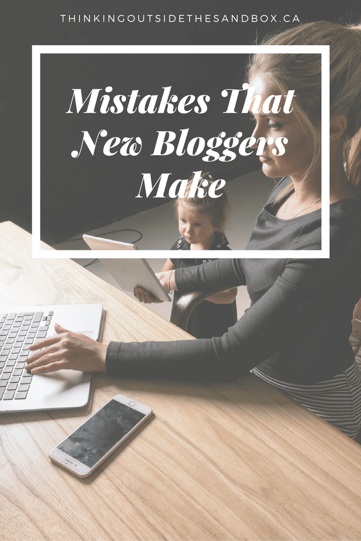 Today, I'm going to focus on a few of the Mistakes That New Bloggers Make along the way in hopes that you won't make them too.