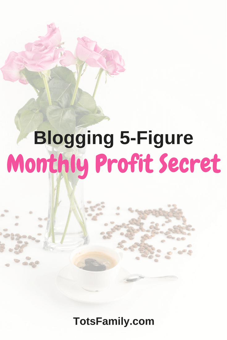 Thinking Outside The Sandbox: Business Blogging-5-Figure-Monthly-Profit-Secret Blogging 5-Figure Monthly Profit Secret All Posts Blogging Finances Motivation Small Business TOTS Business  monetize blogging blog