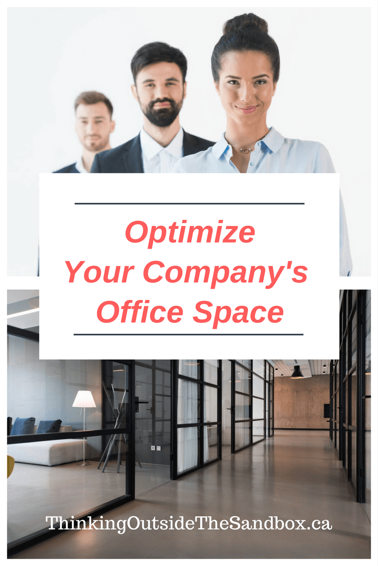 Thinking Outside The Sandbox: Business Optimize Your Companyu0027s Office Space  Optimize