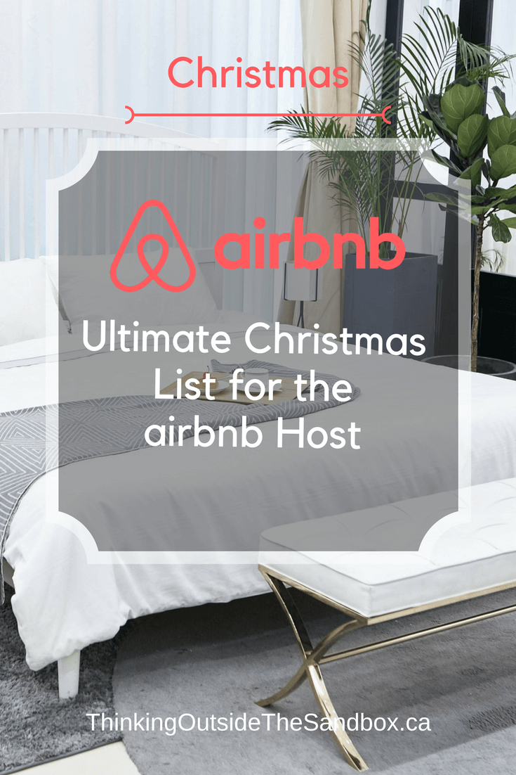 Thinking Outside The Sandbox: Business Ultimate-Christmas-List-For-The-Airbnb-Host Ultimate Christmas List for the Airbnb Host AirBNB All Posts Blogging Small Business TOTS Business  wahms wahm AirBNB