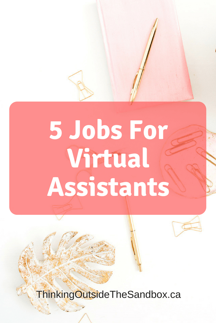 Thinking Outside The Sandbox: Business 5-Jobs-For-Virtual-Assistants 5 Jobs For Virtual Assistants All Posts Blogging Free eBooks Motivation Small Business TOTS Business  work at home wahm virtual assistant stay at home free ebook