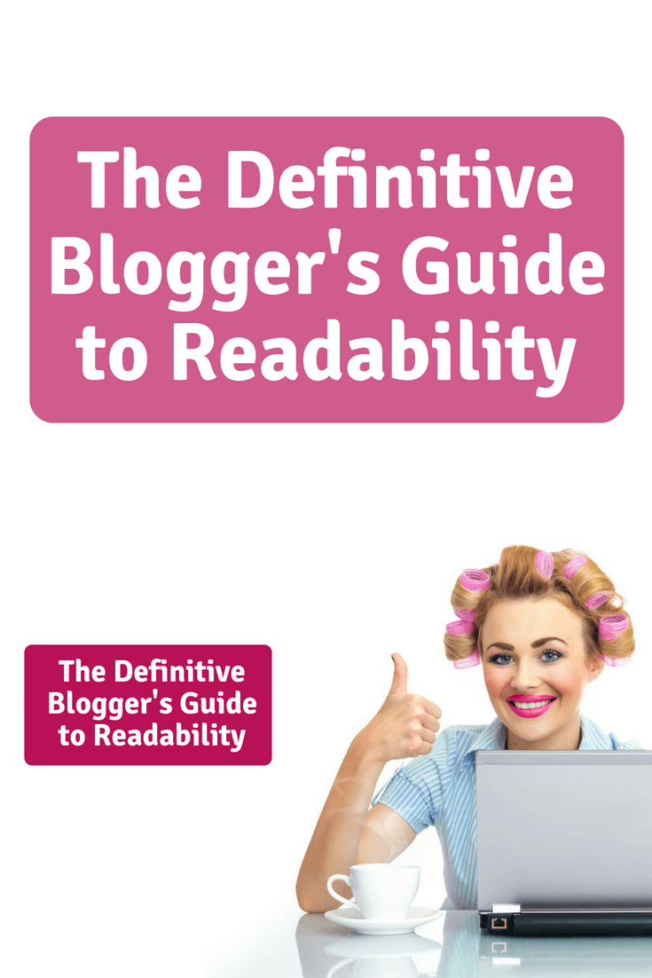 Most people consider blogging to be a hobby rather than a real occupation but to get your work read you need to master the definitive Blogger's Guide to Readability.