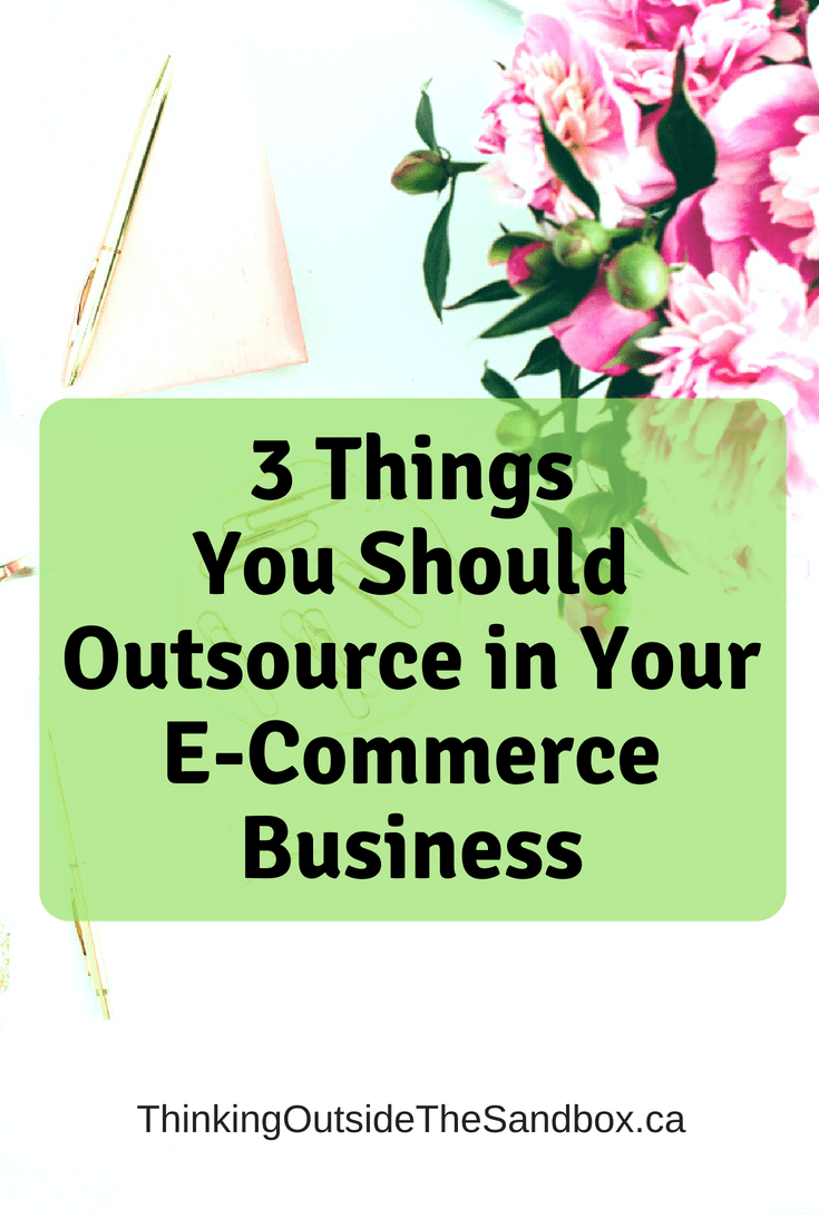 3 Things You Should Outsource in Your E-Commerce Business