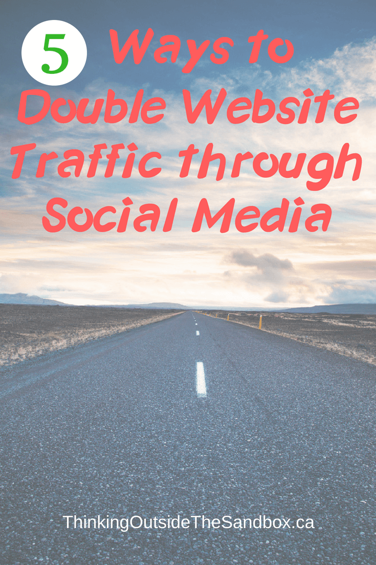 Here are 5 Ways to Double Website Traffic through Social Media in a way that will drive traffic to your website.