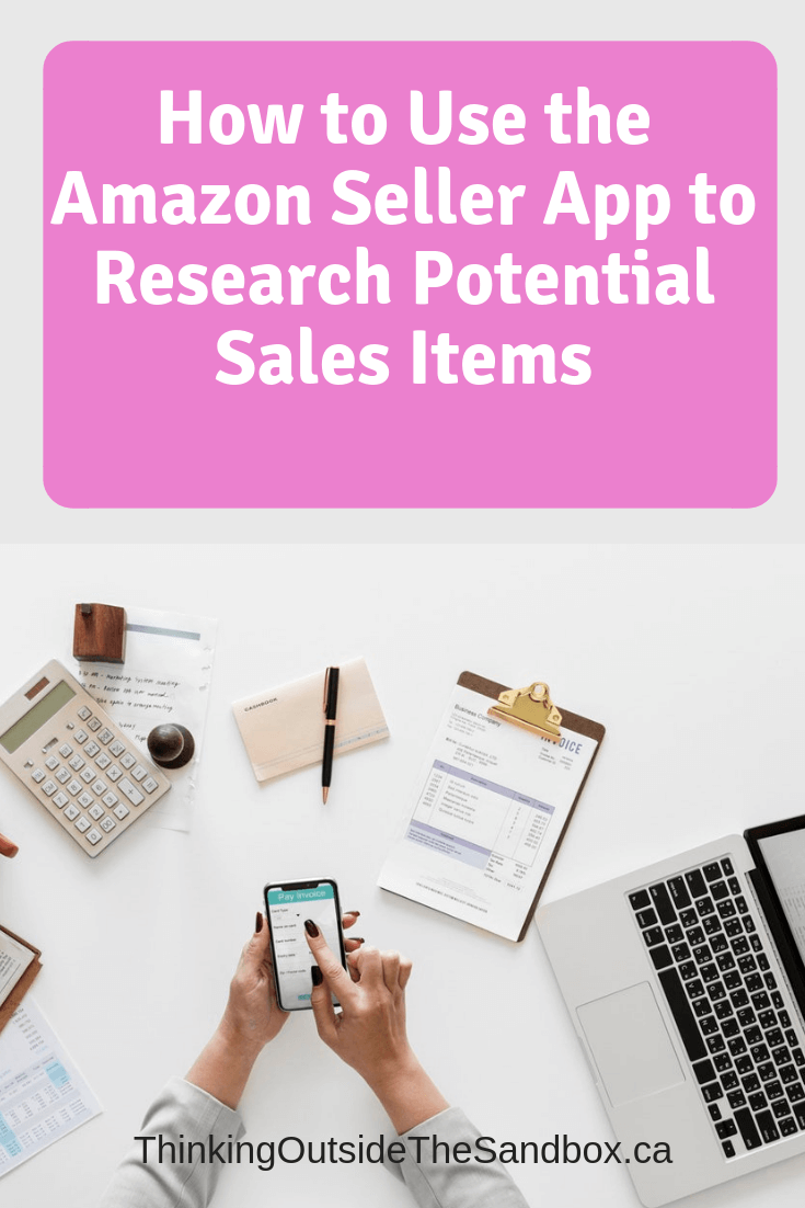 Thinking Outside The Sandbox: Business How-to-Use-the-Amazon-Seller-App-to-Research-Potential-Sales-Items How to Use the Amazon Seller App to Research Potential Sales Items All Posts Small Business TOTS Business  seller sell online ecommerce amazon